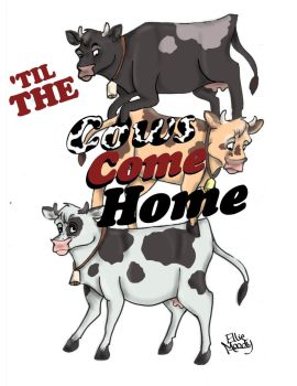 'Til the Cows Come Home (Cover) by Paolikid