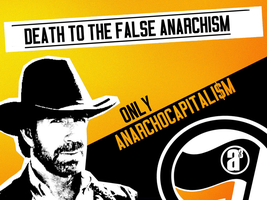 Death to the false anarchism o/o/o/ by nwn9