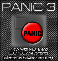 PANIC BUTTON 3 by Jailboticus