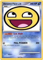 Awesome Face Pokemon Card by Anichhik