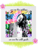 + We are the reckless. We are the wild youth... by natieditions00
