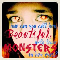 Monsters in her eyes by Sparkey38