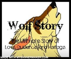 Wolf Story banner 1 by xWolfPackLeaderx