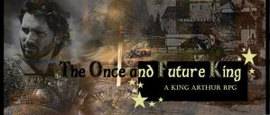 The Once and Future King by DantesInfernals