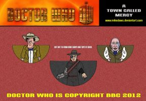 Doctor Who - A Town Called Mercy by mikedaws