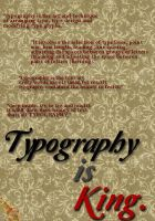 Typography is King by jefrygraphica