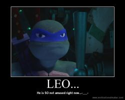 TMNT Motivational - Leo's Not Amused by TMNTFanchick