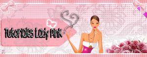Tutoriales Lady Pink by TutosLadyPink