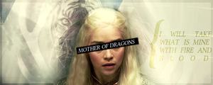 MOTHER OF DRAGONS ~ signature by frozenrobot
