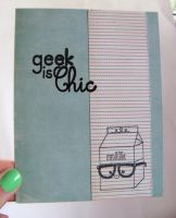 Geek is Chic by dreamycards