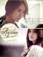 Yoona- Replay by sayhellotothestars