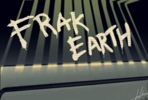 Frak Earth by ResurrectionFive