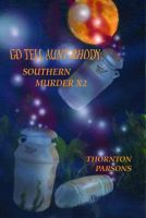 Go Tell Aunt Rudy Southern Murder X 2  Cover by teddy09