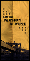Factory poster design by MahoneyCZ