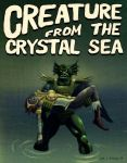 The Creature from the Crystal Sea by SamJRoyale