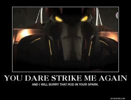 You Dare Strike Me Again... by TheLordandtheRing
