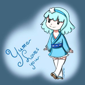 Yume Loves You by MyuOneeChan