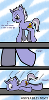 WHO'S A SILLY PONY by malaysian-cat