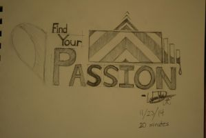 Find Your Passion Calligraphy by Yunguy1