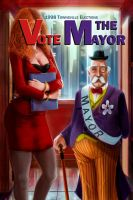 Vote for The Mayor! by RossoWinch
