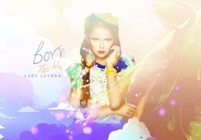 Born This Way by LoulouEhab