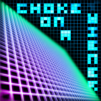 Choke On A Wiener EP by dadio46
