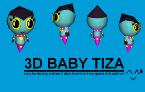 COMMISSION: 3D Baby Tiza by blase005