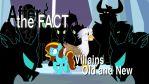 After the Fact: Villains Old and New by MLP-Silver-Quill