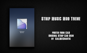 Strip Music Mod Theme by morgynbrytt