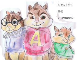 alvin and the chipmunks by ConkerTSquirrel