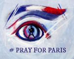 # PRAY FOR PARIS by BengalFanatic