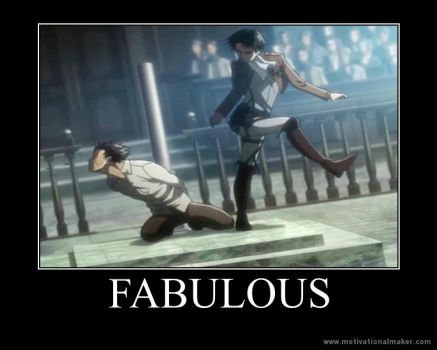 AoT Motivation: Fabulous by xMaikoWolfx