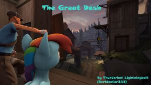 [SFM Video] The Great Dash Poster by GeneralThunderbat