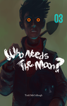 Who Needs the Moon #3 Cover by tamccullough