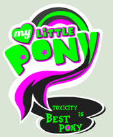Toxicity is Best Pony logo by velveteen-destiny