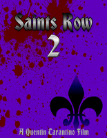 Saints Row Poster 2 by Drayle88