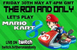 Mario Kart 8 Twitch Livestream by TheRonAndOnly