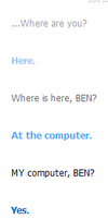 Cleverbot: BEN is here. by xHazzardous
