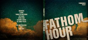 Fathom Hour CD cover by VelocityRiot