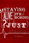 Staying Alive by my-lonely-angel