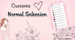 Cursores Normal Seleccion by CreateYouu
