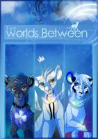 The Worlds Between-Cover Page 2012 by Kitchiki