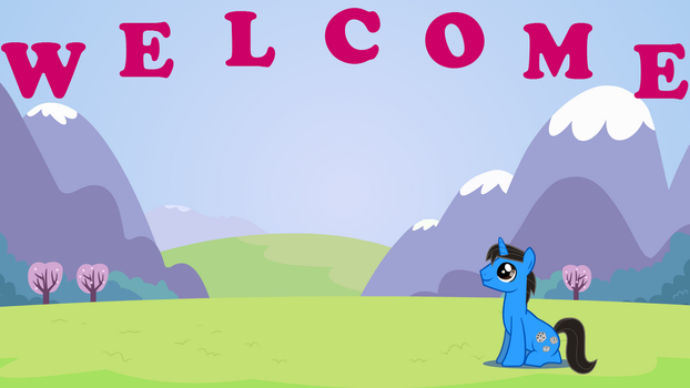 Welcome! by EverlastingJoy