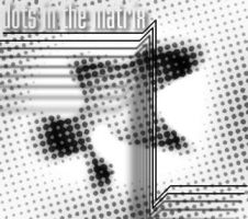 Dots in the matrix by zour
