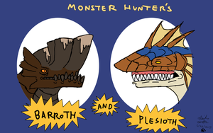 MH: Barroth and Plesioth Parody by Daowg