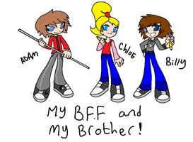 my bff and my bro by BillyBCreationz
