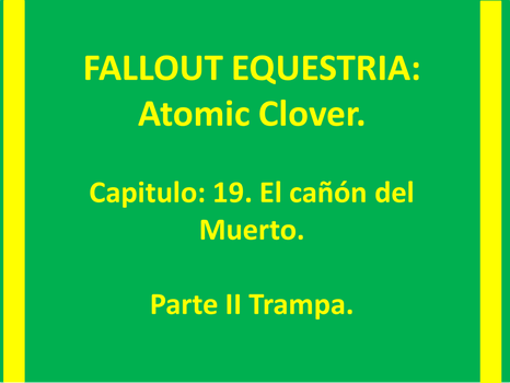 ATOMIC CLOVER Capitulo 19 Part II by jony555jo