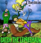 Catch the leprechaun +Themis+ by MangakaDanieru