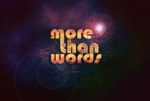 more than words by kubusbbt