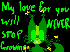 My Love For you Will NEVER STOP Growing by TheDrawingWolf